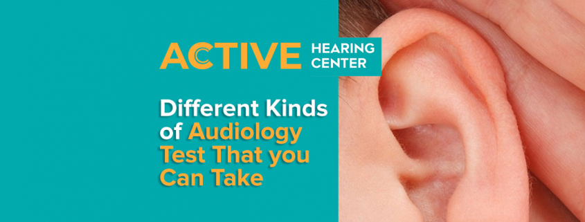 Types of Audiology Test One Can Take